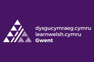 Learn Welsh Gwent